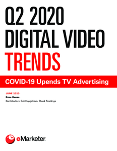 Q2 2020 Digital Video Trends: COVID-19 Upends TV Advertising