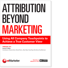 Attribution Beyond Marketing: Using All Company Touchpoints to Achieve a True Customer View