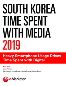 South Korea Time Spent with Media 2019: Heavy Smartphone Usage Drives Time Spent with Digital