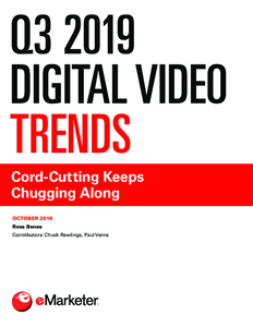 Q3 2019 Digital Video Trends: Cord-Cutting Keeps Chugging Along