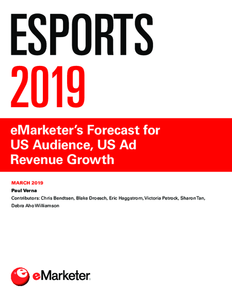 Esports 2019: eMarketer's Forecast for US Audience, US Ad Revenue Growth