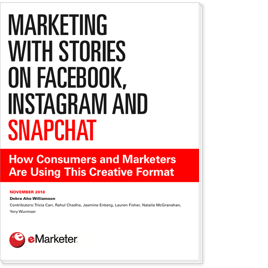 Marketing with Stories on Facebook, Instagram and Snapchat: How Consumers and Marketers Are Using This Creative Format