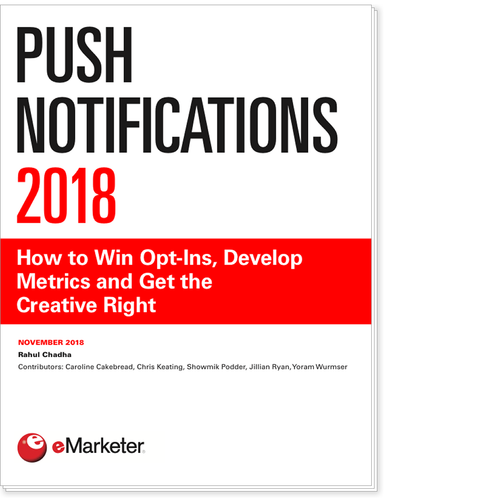 Push Notifications 2018: How to Win Opt-Ins, Develop Metrics and Get the Creative Right
