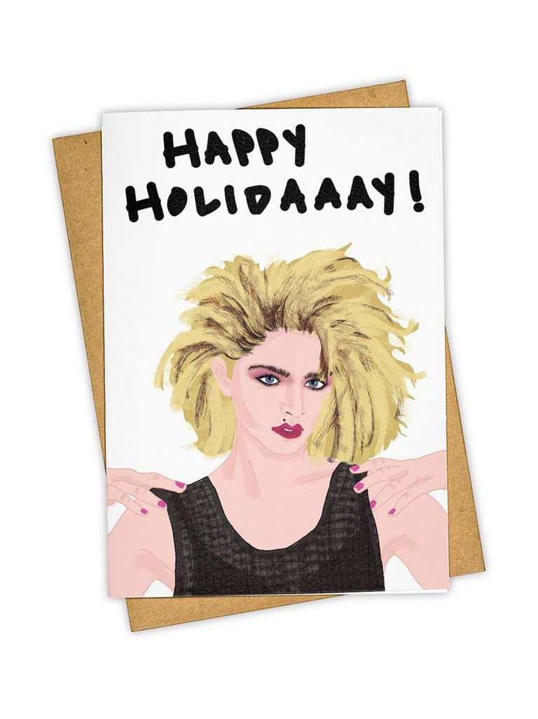 'Holidaaay!' Madonna Card