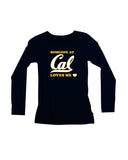 Someone At Cal Loves Me Long Sleeve Tee
