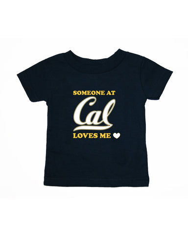 Someone At Cal Loves Me Toddler Tee