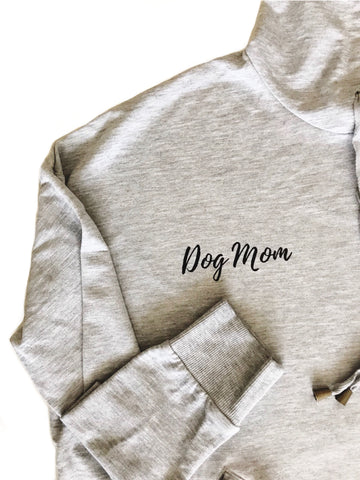"Women's ""Dog Mom"" Hoodie"