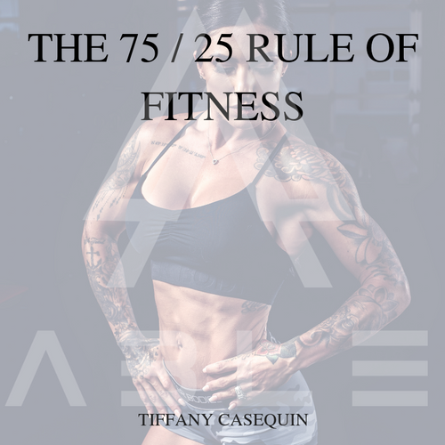 75/25 Rules of Fitness