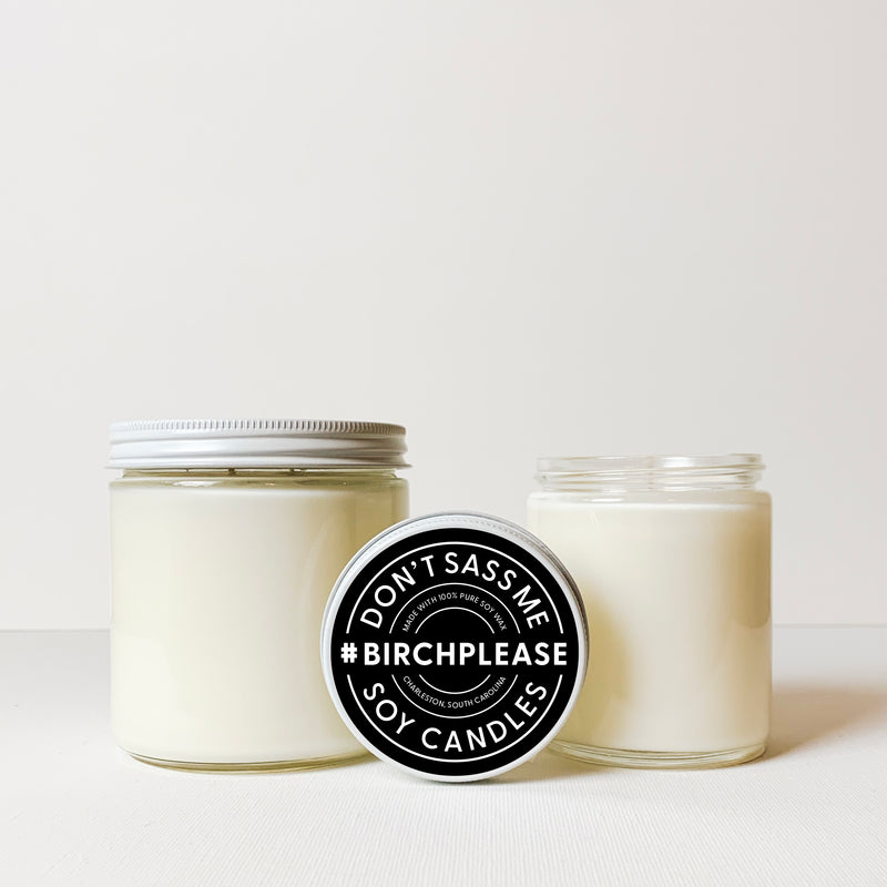 BIRCH PLEASE Soy Candle