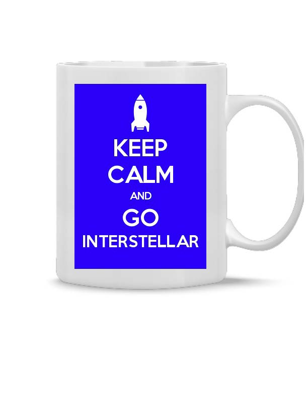 Keep Calm and Go Interstellar Mug