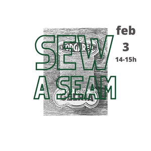 Sew a seam individual workshop 3 feb.14-15h