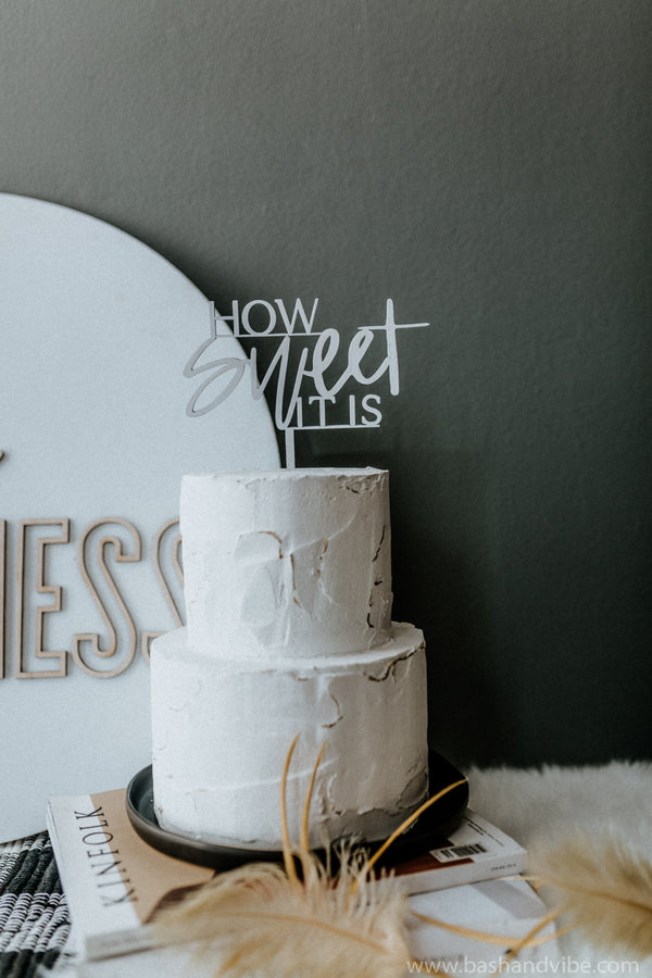 How Sweet It Is Cake Topper