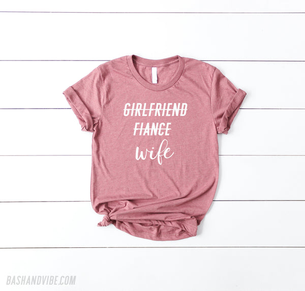 Girlfriend Fiance Wife Honeymoon Shirt