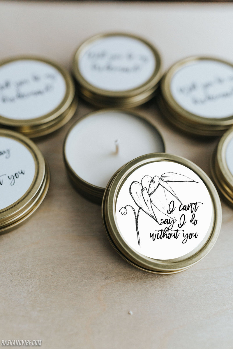 I can't say I do without you Mini Soy Candles