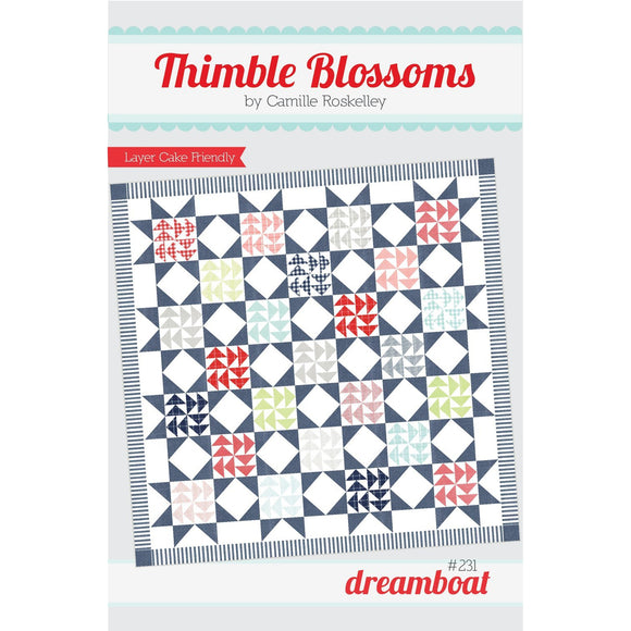 Dreamboat Quilt Pattern by Thimble Blossoms