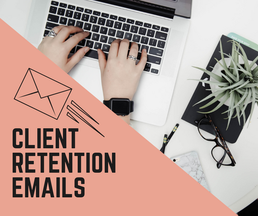Client Retention Emails