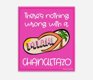 Nothing Wrong w/a Chancletazo MAGNET