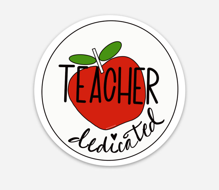 Dedicated Teacher Sticker