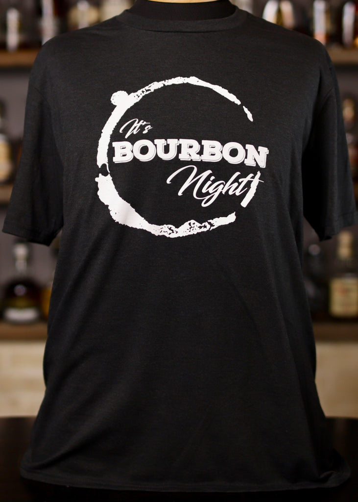 It's Bourbon Night Black T-shirt