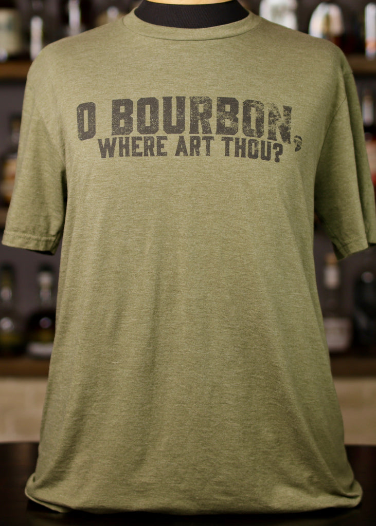 O Bourbon, Where Art Thou? T-shirt