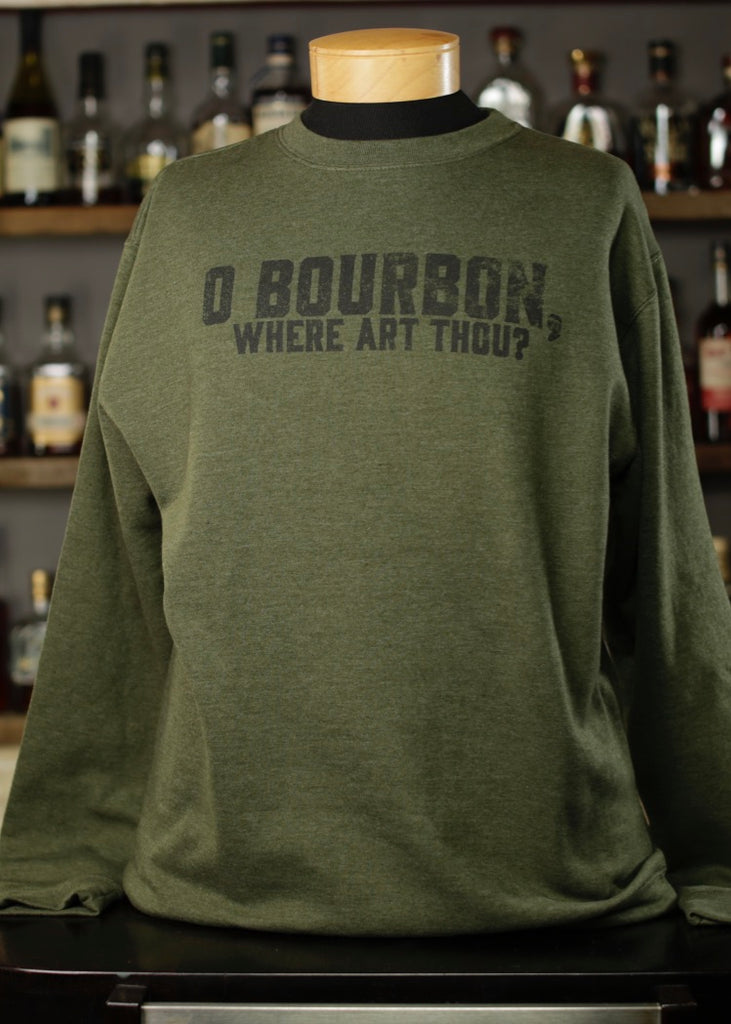 O'Bourbon Where Art Thou Sweatshirt