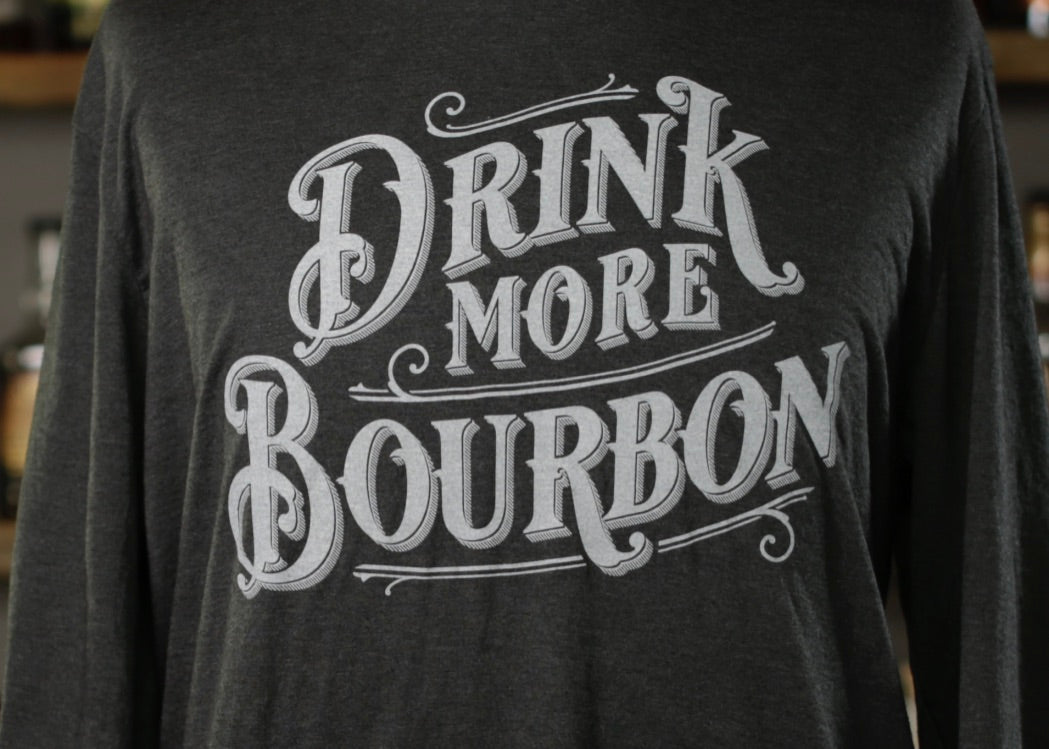 Drink More Bourbon Long Sleeve T-shirt