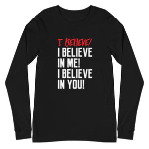 I Believe Unisex Long Sleeve Tee