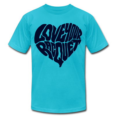 Love Your Racquet Unisex Jersey Tee - turquoise