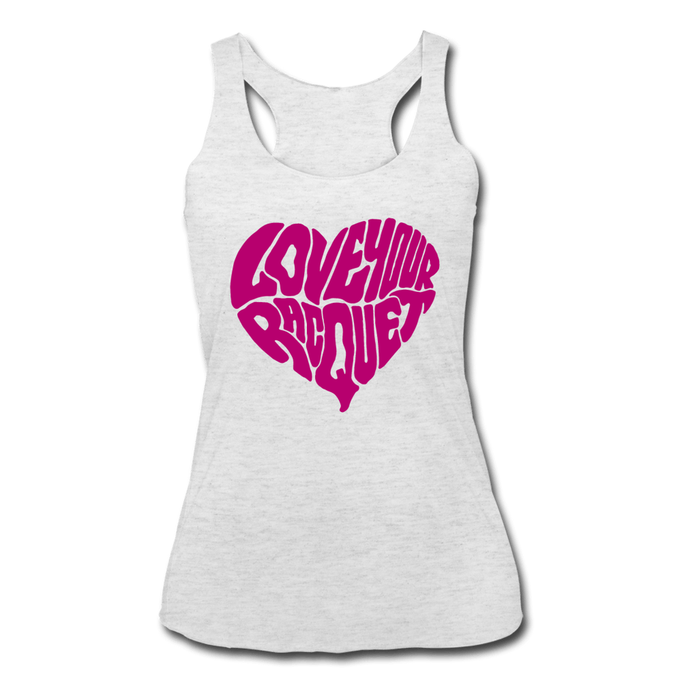 Love Your Racquet Women's Tri-Blend Racerback Tank - heather white