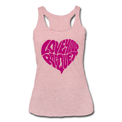 Love Your Racquet Women's Tri-Blend Racerback Tank - heather dusty rose