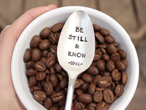 Be Still and Know Spoon