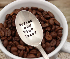 Coffee Now Wine Later Spoon