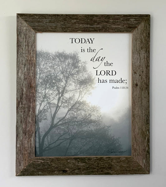 Today is the Day - Canvas Framed in Barn Wood