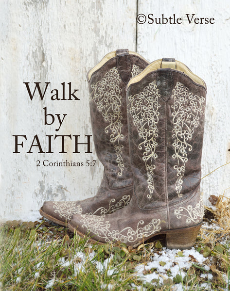 Walk by Faith - Prints