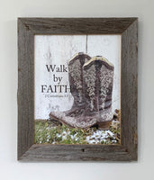 Walk by Faith - Canvas Framed in Barn Wood