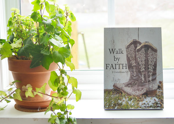 Walk by Faith - Ready to Hang Plaque