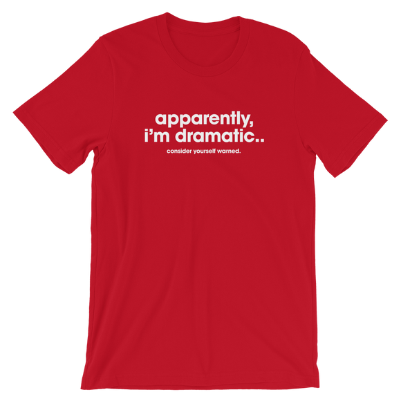 Apparently, I'm Dramatic Softstyle Tee