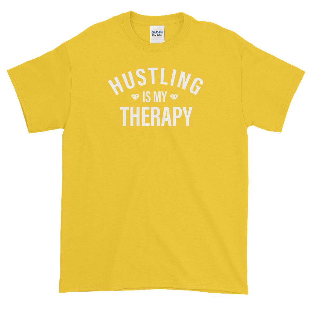 Unisex Hustling Is My Therapy Tee