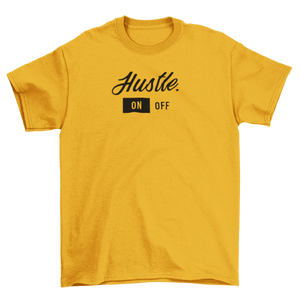 "Unisex ""Hustle On"" Tee"