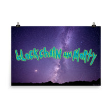 Load image into Gallery viewer, Blockchain and Morty Poster