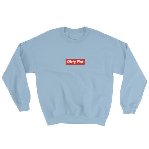 Dirty Fiat Sweatshirt