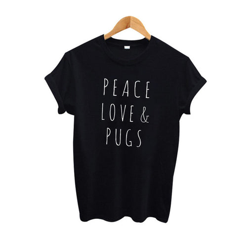 Peace, Love & Pugs Women's T-Shirt