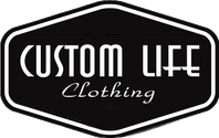 Custom Life Clothing