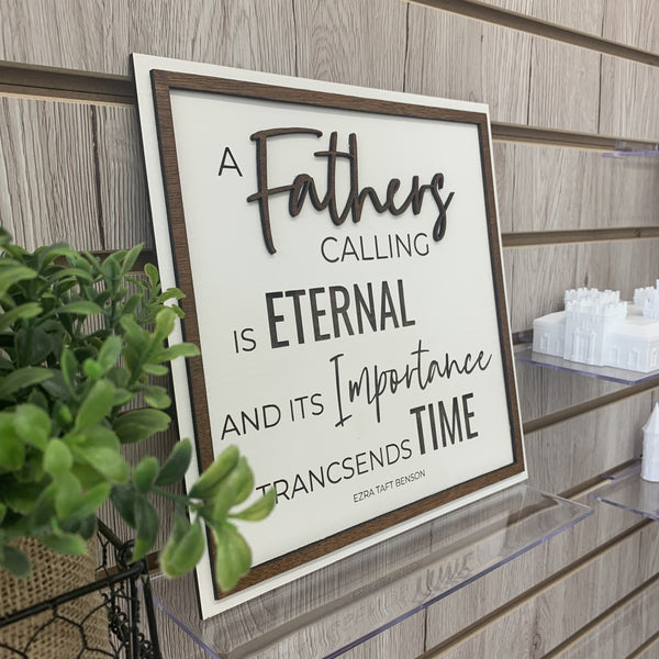 """A Father's Calling"" 10X10 Sign, Father's Day Gift, Limited Time Only"