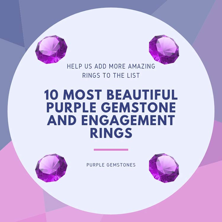✅10 Most Beautiful Purple Gemstone and Engagement Rings