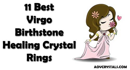 11 Best Virgo Birthstone Healing Crystal Rings