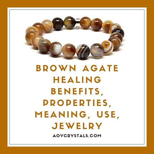 Brown Agate Healing Benefits Properties Meaning Use Jewelry