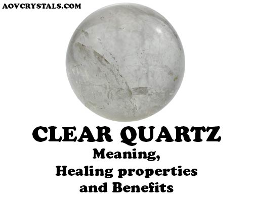 Clear Quartz Meaning Healing Properties Benefits