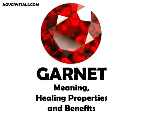 Garnet Meaning, Healing Properties and Benefits – AOV Crystals