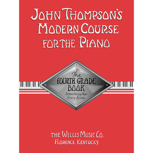 John Thompson Modern Course for the Piano
